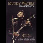 Muddy Waters: Classic Concerts [DVD]
