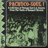 Various Artists: Pachuco Soul: East-L.A. Grooves [Digipak]