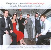 Other Love Songs: Songs by Brahms & Hough / The Prince Consort