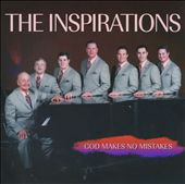 The Inspirations: God Makes No Mistakes