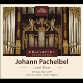 Pachelbel: Organ Works / Jozef Sluys, organ