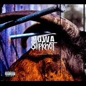 Slipknot: Iowa [10th Anniversary Edition] [PA]