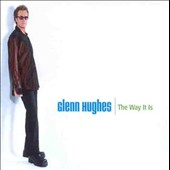 Glenn Hughes (Bass): The Way It Is