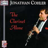 Jonathan Cohler - The Clarinet Alone