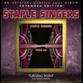 The Staple Singers: Turning Point