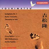 Yoshimatsu: Symphony No 2, etc / Ogden, Fujioka, BBC Phil