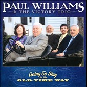 Paul Williams & the Victory Trio (Mandolin): Going to Stay in the Old-Time Way *