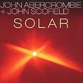 John Abercrombie: Solar: The Bebop Album