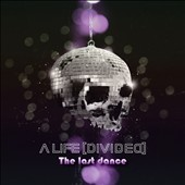 A Life Divided: The Last Dance [Single]