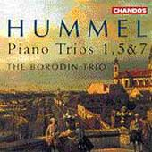 Hummel: Piano Trios 1, 5 & 7 / The Borodin Trio