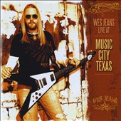 Wes Jeans: Live At Music City Texas
