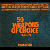 Various Artists: 50 Weapons of Choice #30-39 [7/1]