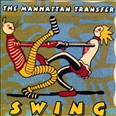 The Manhattan Transfer: Swing