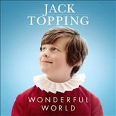 Jack Topping: Wonderful World