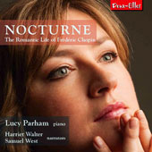 Nocturne: The Romantic Life of Frédéric Chopin / Lucy Parham, piano; Harriet Walter and Samuel West, narrators