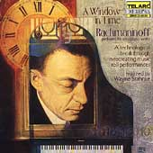 A Window in Time- Rachmaninoff performs his solo piano works