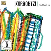 Korrontzi: Tradition 2.1