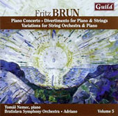 Fritz Brun, Vol. 5: Piano Concerto; Divertimento for piano & strings; Variations for piano & strings / Tomas Nemec, piano