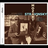 Mozart, Stravinsky: Works for Violin & Piano / Esther Hoppe, violin; Alasdair Beatson, piano
