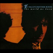 Tav Falco/Tav Falco's Panther Burns: World We Knew [Bonus Tracks] [Digipak]