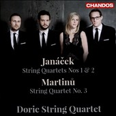 Janácek: String Quartet Nos. 1 & 2; Martinu: String Quartet No. 3 / Doric String Quartet