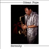 Odean Pope: Serenity