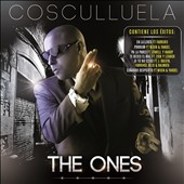 Cosculluela: The  Ones