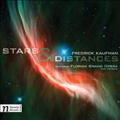 Fredrick Kaufman (b.1936): Stars & Distances - a collection of orchestral and choral pieces / Richard Stoltzman, clarinet