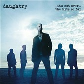 Daughtry: It's Not Over: The Hits So Far *