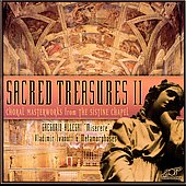Various Artists: Sacred Treasures, Vol. 2: Choral Masterworks from the Sistine Chapel