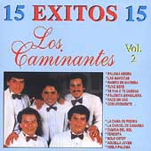 Los Caminantes: 15 Exitos, Vol. 2