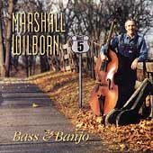 Marshall Wilborn: Root 5: Bass and Banjo