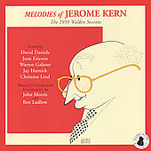 Jerome Kern: Melodies of Jerome Kern: The 1955 Walden Sessions