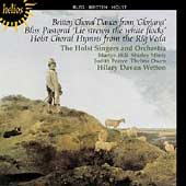 Britten: Choral Dances;  Bliss, Holst / Wetton, Hill, et al