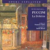 Opera Explained - An Introduction to Puccini: La Bohème
