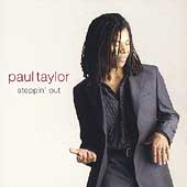 Paul Taylor: Steppin' Out