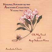 Anahata: Healing Sounds of the Ancients, Vol. 2