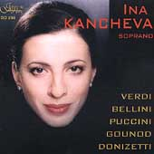 Verdi, Bellini, Puccini, Gounod, Donizetti / Ina Kancheva
