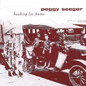 Peggy Seeger: Heading for Home
