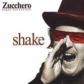 Zucchero (Vocals): Shake [Bonus DVD] [Limited]