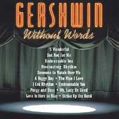 Gershwin Without Words / Black, Fennell, Williams, Dutoit