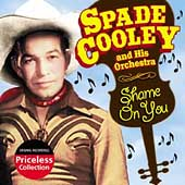 Spade Cooley: Shame On You *