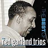 Red Garland: The Best of the Red Garland Trios