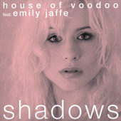 House of Voodoo: Shadows [Single]