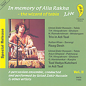 Zakir Hussain: In Memory of Alla Rakha: Wizard of Tabla: Live, Vol. 2
