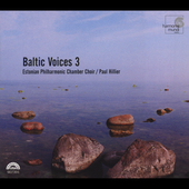 Baltic Voices 3 / Estonian Philharmonic Chamber Choir