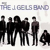 J. Geils Band: Best of the J. Geils Band [Capitol] [Remaster]