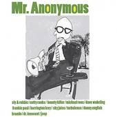 Mr. Anonymous: Mr. Anonymous
