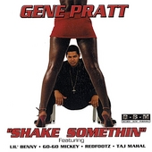 Gene Pratt: Shake Somethin