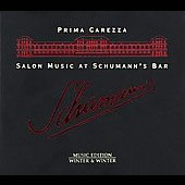 Salon Music at Schumann's Bar / Prima Carezza